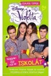 Disney - Violetta - Hogyan éld (túl) az iskolát - Csajos tippek, Kolibri kiadó, Gyermek- és ifjúsági könyvek