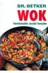 Dr. Oetker - Wok - Fantáziadús ázsiai konyha