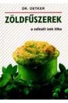 Dr. Oetker - Zöldfűszerek - A rafinált ízek titka, Grafo kiadó, Szakácskönyvek, gasztronómia