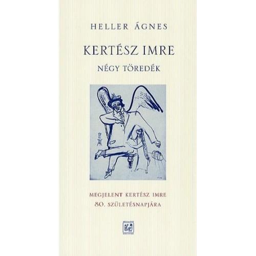Kertész Imre könyvei a Nobel-díjas Sorstalanságon túl - 11 könyv egy csomagban