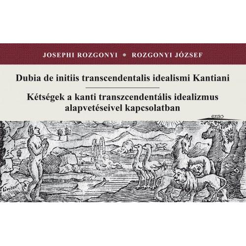 Kétségek a kanti transzcendentális idealizmus alapvetéseivel kapcsolatban