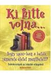 Ki hitte volna...hogy 1400-ban a betűk ismerete életet menthetett?