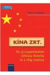 Kína Zrt. - Az új szuperhatalom kihívása Amerika és a világ számára