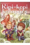 Kipi-kopi kalapács (Készségfejlesztő munkafüzet 5-6 éveseknek)
