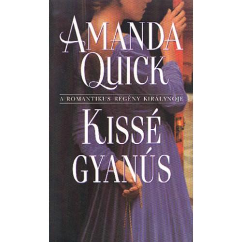 Kissé gyanús (Amanda Quick)