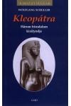 Kleopátra - Három birodalom királynője (Királyi házak)