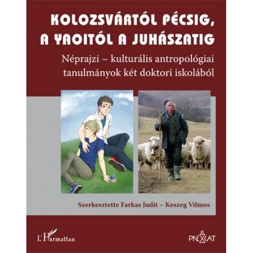 Kolozsvártól Pécsig, a yaoitól a juhászatig