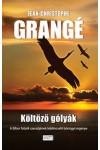 Költöző gólyák (A Bíbor folyók szerzőjének lebilincselő bűnügyi regénye)