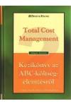 Kézikönyv az ABC költségelemzésről / Total Cost, Ernst & Young Kft kiadó, Gazdaság, pénzügyek, marketing, reklám