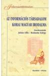 Az információs társadalom korai magyar irodalma - Szemelvénygyűjtemény