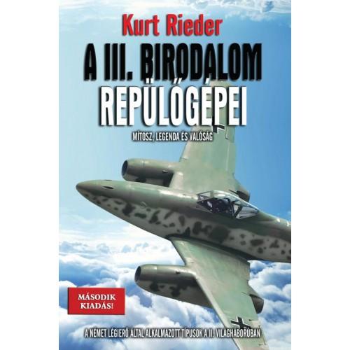 A III. Birodalom repülőgépei - Típusleírás - 2.kiadás