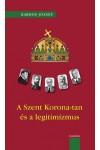 A Szent Korona-tan és a legitimizmus *