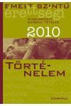 Emelt szintű érettségi - 2010 - Kidolgozott szóbeli tételek - Történelem