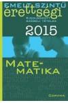 Emelt szintű érettségi - 2015 - Kidolgozott szóbeli tételek - Matematika