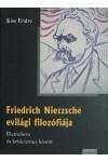 Friedrich Nietzsche evilági filozófiája - Életreform és kriticizmus között