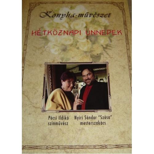 Konyha-művészet - Hétköznapi ünnepek DVD, MusiCDome kiadó, Szakácskönyvek, gasztronómia