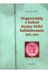 Magyarország a Szabad Európa Rádió hullámhosszán 1951-1956, Gondolat kiadó, Politika, politológia