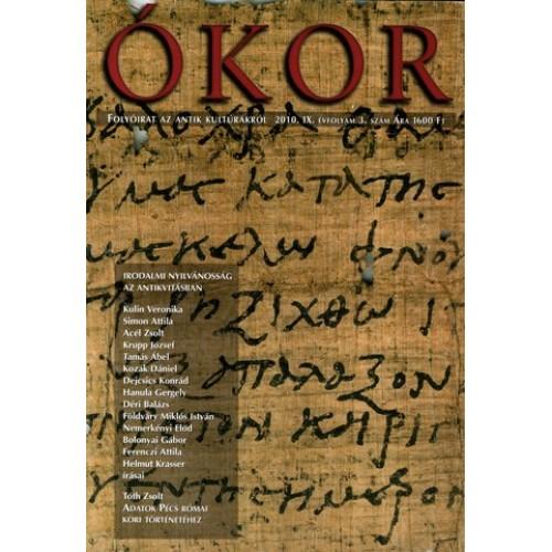 Ókor 2010/3 Irodalmi nyilvánosság az antikvitásban
