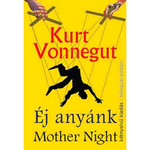 Éj anyánk / Mother Night (Kétnyelvű kiadás - Bilingual edition)