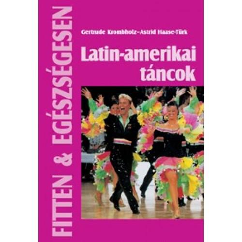 Latin-amerikai táncok (Fitten & egészségesen)