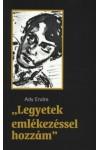 'Legyetek emlékezéssel hozzám', Petit Real kiadó, Irodalom