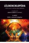 Lélekenciklopédia. A lélek szerepe az emberiség szellemi fejlődésében III.