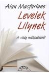 Levelek Lilynek (A világ működéséről)