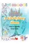 Livi meséi - A királylány álma