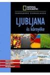 Ljubljana és környéke (Városjárók zsebkalauza, National Geographic)
