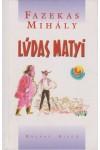 Lúdas Matyi (Holnap kiadó)
