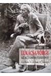 Lukács György, az autonóm filozófus. Kritikák, viták, teóriák