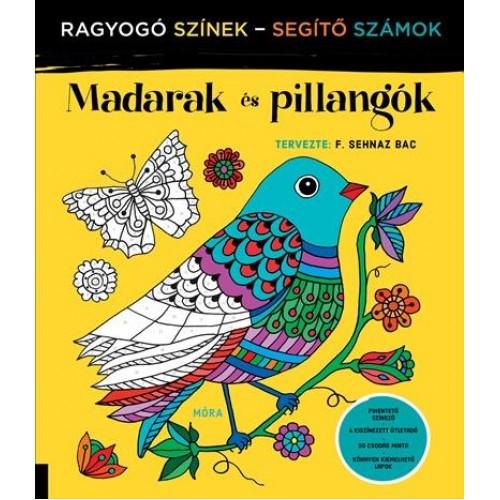 Madarak és pillangók - Ragyogó színek - segítő számok (Felnőtt színező)