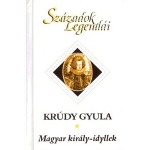 Magyar király-idyllek