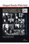 Magyarország 1938 - Egy amerikai szemével