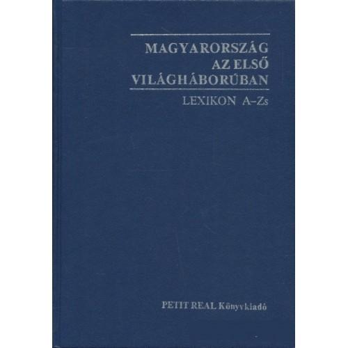 Magyarország az első világháborúban LEXIKON A-ZS