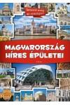 Magyarország híres épületei (Ismerd meg az országot!)