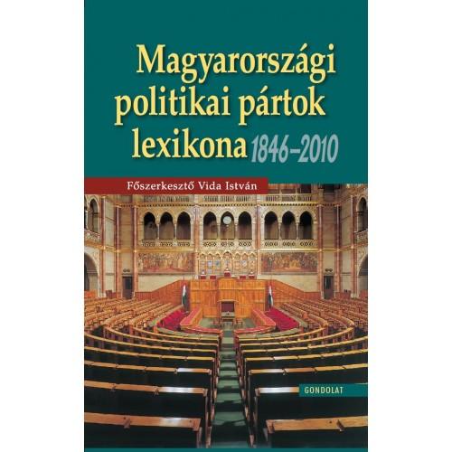 Magyarországi politikai pártok lexikona 1846-2010