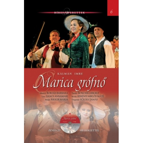 Marica grófnő (Híres operettek 6.) - zenei CD melléklettel *