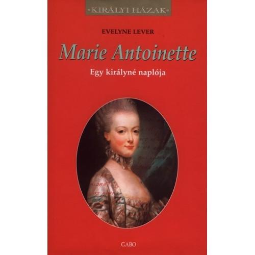 Marie Antoinette (Egy királyné naplója)