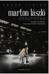 Marton László - Összpróba (Múzsák és mesterek, avagy egy rendező emlékezései)