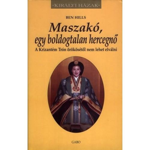 Maszakó, egy boldogtalan hercegnő (Királyi házak)