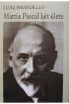 Mattia Pascal két élete (Nobel-díjasok könyvtára)