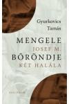 Mengele bőröndje / Josef M. két halála