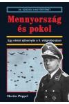 Mennyország és pokol - Egy német ejtőernyős a II. világháborúban