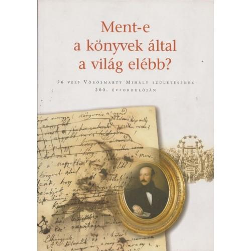 Ment-e a könyvek által a világ elébb?, Petőfi Irodalmi Múzeum kiadó, Irodalom