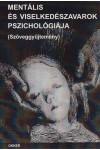 Mentális és viselkedészavarok pszichológiája (Szöveggyűjtemény)