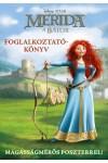 Merida, a bátor - Foglalkoztatókönyv - Disney, Pixar (magasságmérős poszterrel)