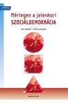 Mérlegen a jelenkori szociáldemokrácia