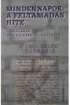 Mindennapok: a feltámadás hite (Újságcikkek 1956. október 23. - november 4.)