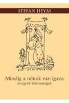 Mindig a nőnek van igaza - és egyéb bölcsességek, Taramix Kft. kiadó, Ajándékkönyvek, albumok